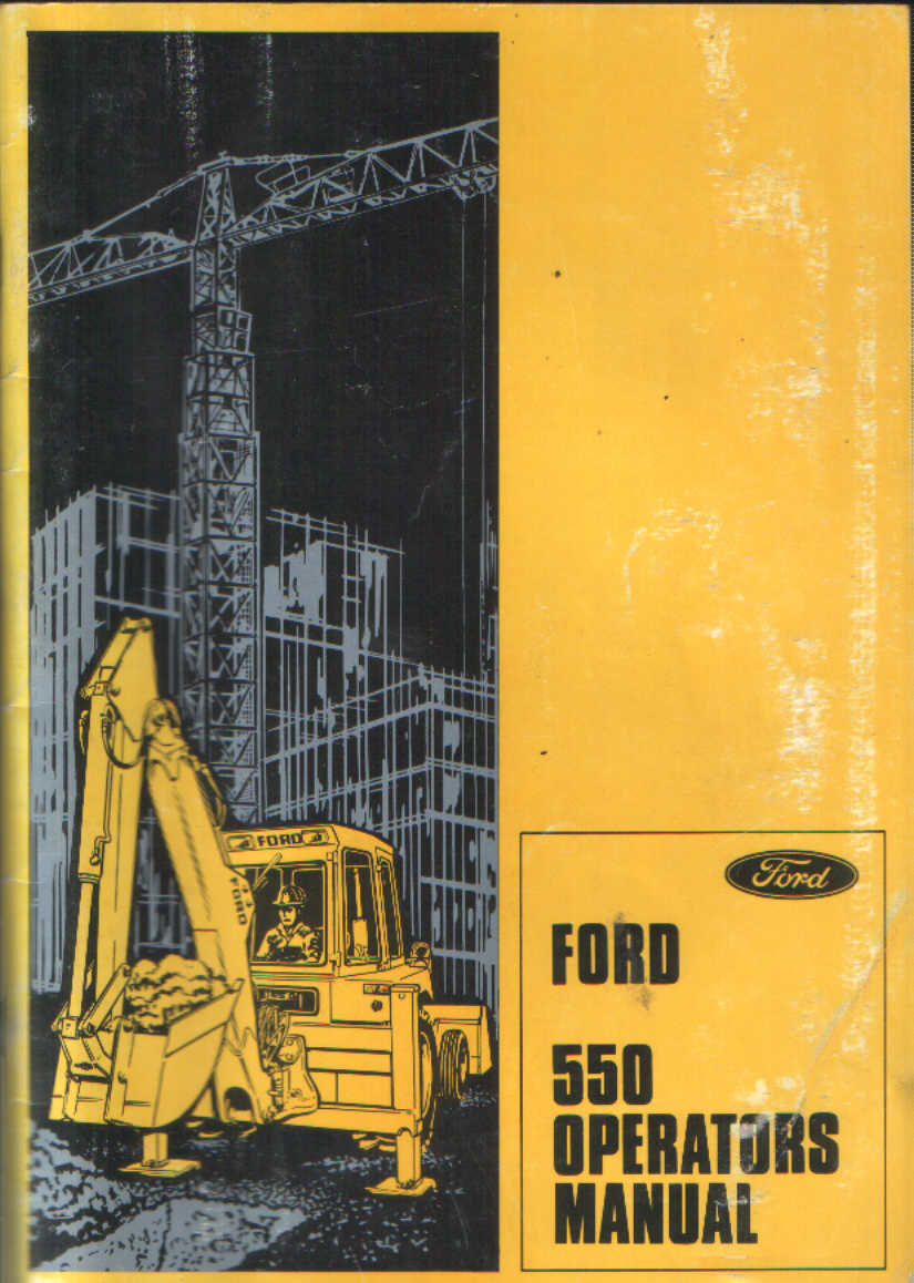 Ford Digger Backhoe Loader 550