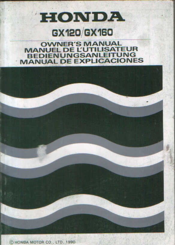 Honda Engine Gx120 Gx160 Owners Manual