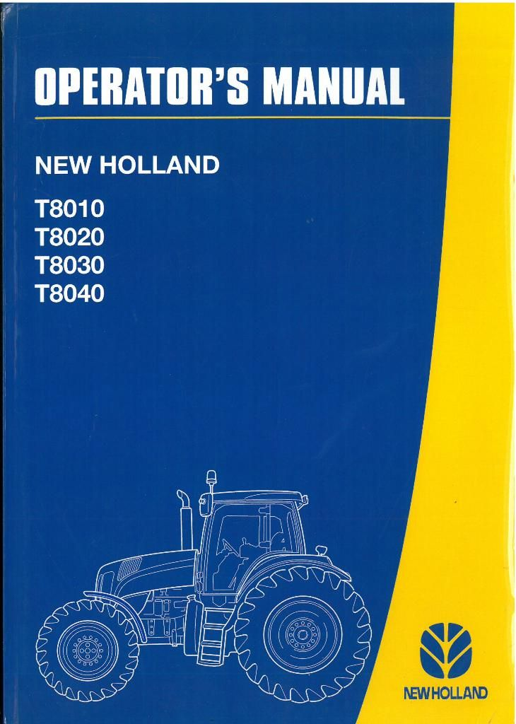 New Holland Tractor Manuals : New holland tractor t operators manual