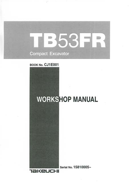 takeuchi hydraulic excavator tb53fr workshop service manual. Black Bedroom Furniture Sets. Home Design Ideas