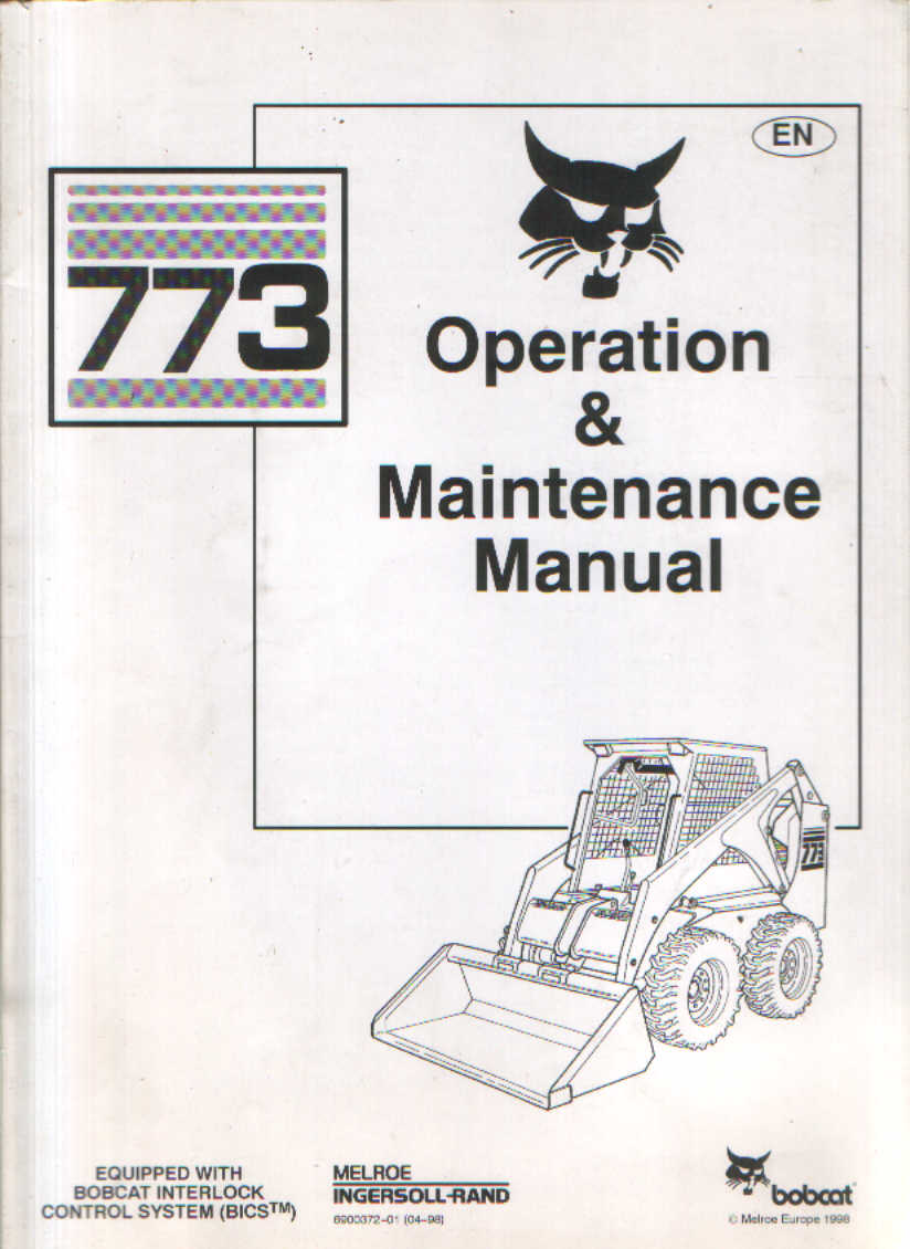 Bobcat Skid Steer Loader 773 Operators Manual