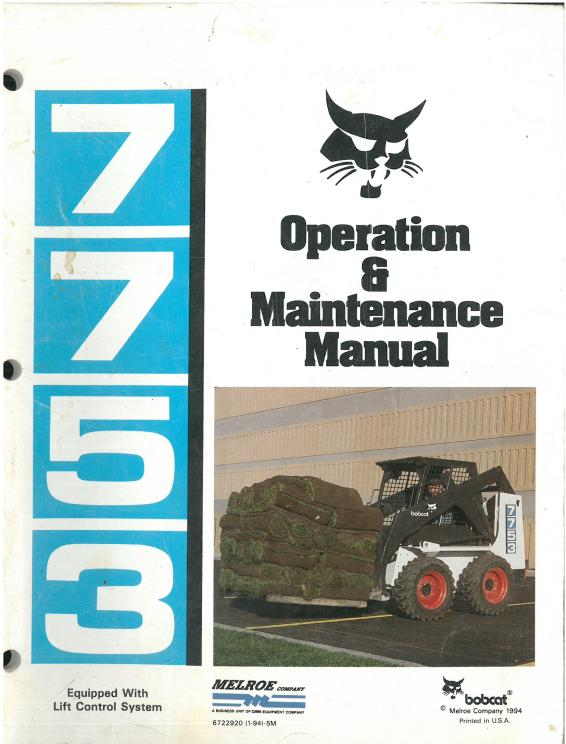 Bobcat Skid Steer Loader 7753 Operators Manual