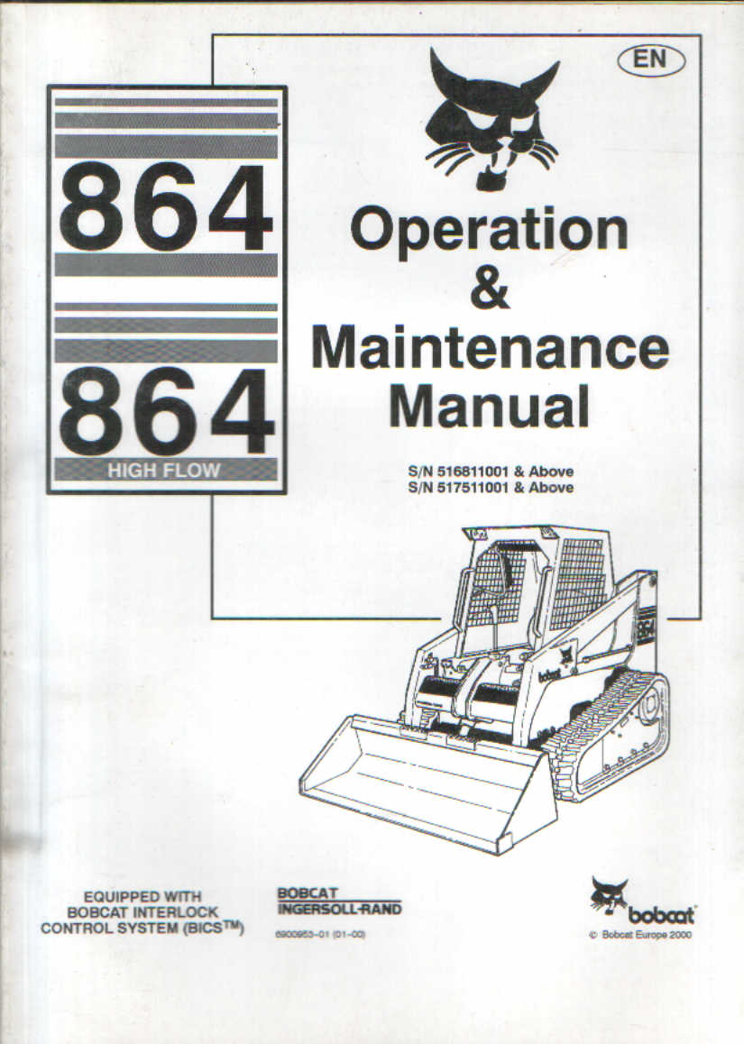 Bobcat Skid Steer Loader 864, 864 High Flow Operators Manual