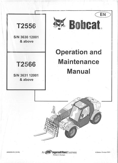 bobcat t2556 t2566 telescopic handler operators manual rh agrimanuals com Bobcat T190 Operations Manual PDF Bobcat 610 Parts Manual
