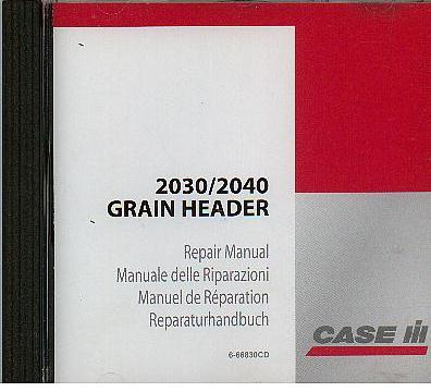 Case IH Combine 2030 2040 Grain Header Service Repair Manual on Disc - CNH Orginal