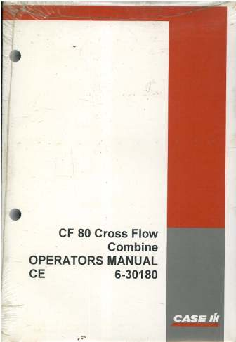 Case IH Combine CF80 Cross Flow Operators Manual