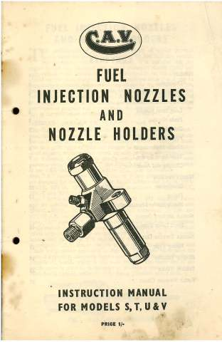 CAV Fuel Injection Nozzles and Nozzle Holders Instruction Manual