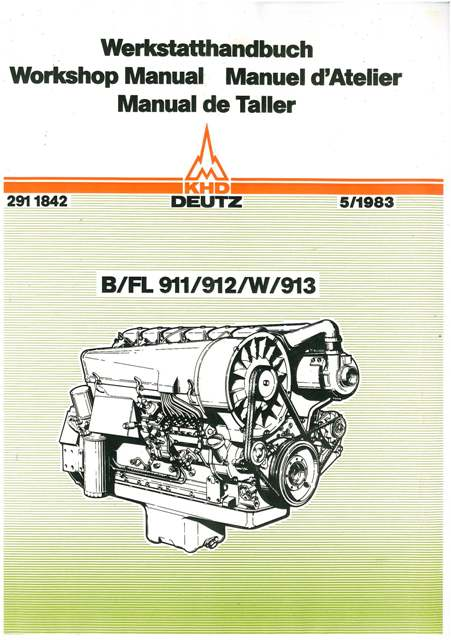 Deutz B, FL, 911, 912, 913 Engine Service Workshop Manual - all versions,  all models, any cylinders