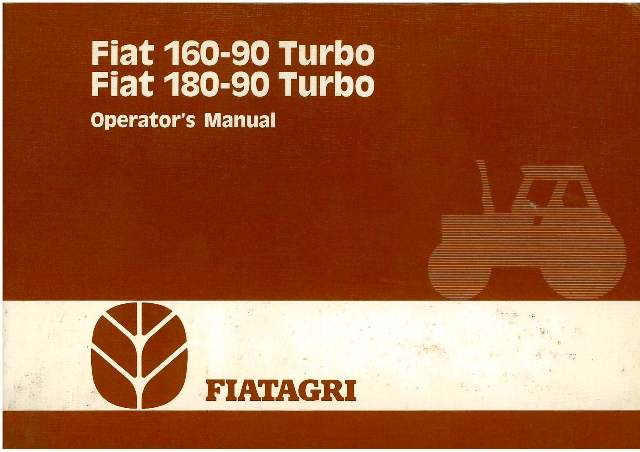 Fiat Tractor 160 90 Turbo Amp 180 90 Turbo Operators Manual