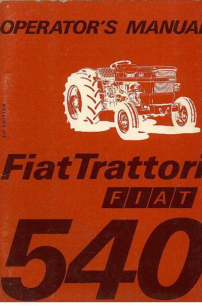 Fiat Tractor 540 Special Vineyard  U0026 Dt Operators Manual
