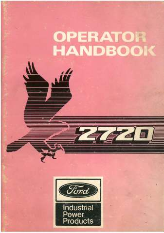 Ford Industrial Engine 2720 Range Operators Manual - 2722 2723 2725 2726T 2728T