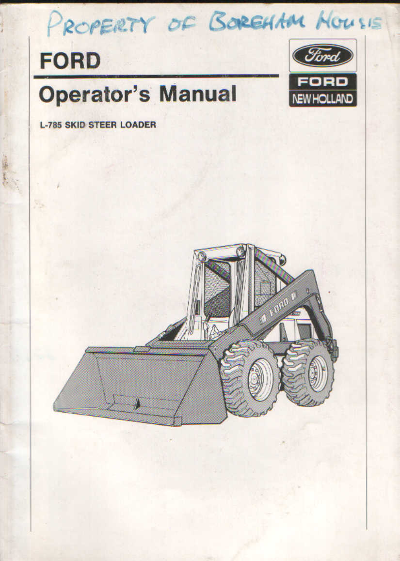 Ford L785 Skid Steer Loader Operators Manual