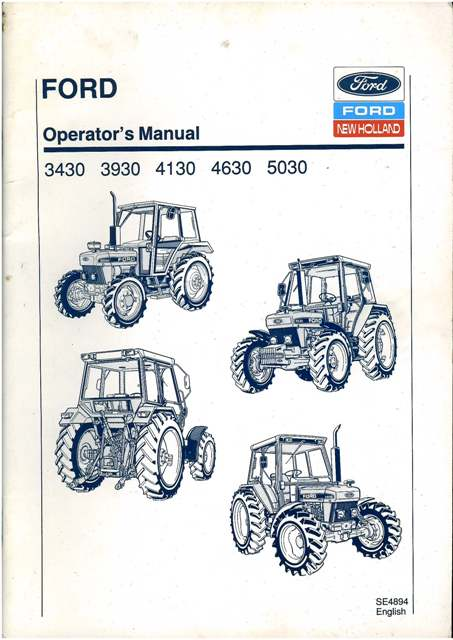 Ford New Holland Tractor 3430 3930 4130 4630 5030 Operators Manual 6756 P on wiring diagram home