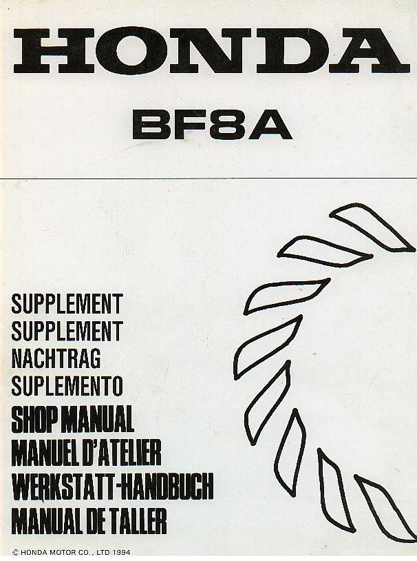 honda marine outboard motor bf8a supplement to service manual rh agrimanuals com bf8a shop manual pdf bf8a shop manual pdf