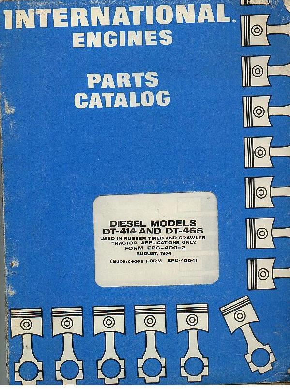 International Diesel Engines Dt414  U0026 Dt466 Parts Manual
