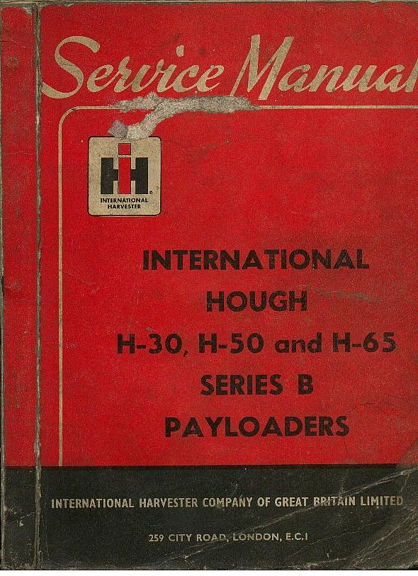 International Hough H30, H50 & H60 Series B Payloader Service Manual