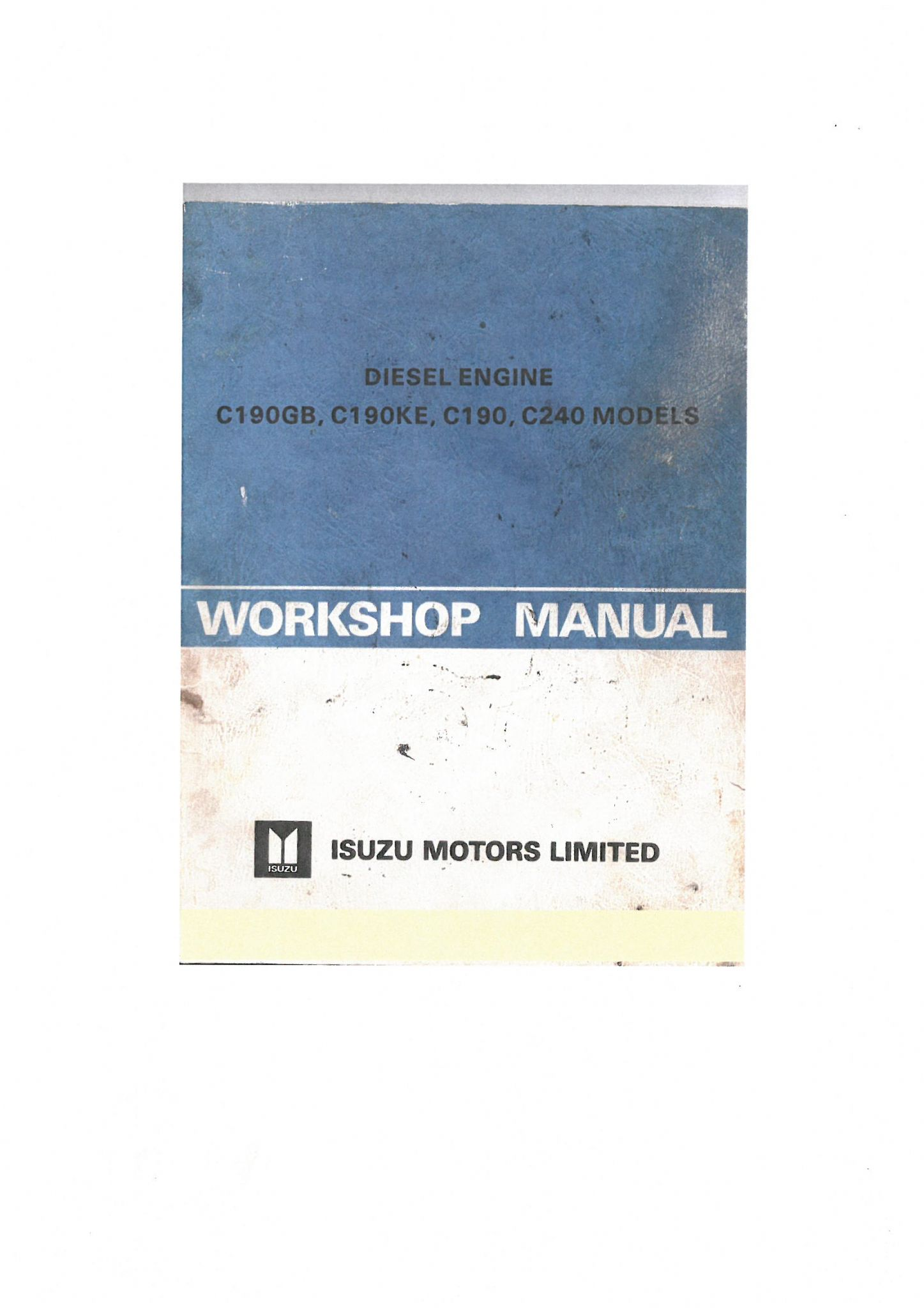 isuzu diesel engine c190gb c190ke c190 c240 workshop service manual rh agrimanuals com Isuzu Engine Parts Catalog Isuzu Repair Manual Online