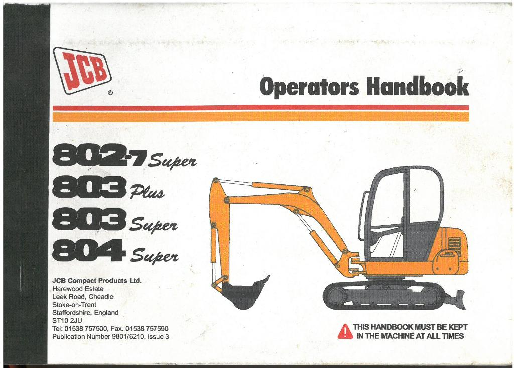 jcb excavator 802 7 super 803 plus 803 super 804 super User Manual Instruction Manual