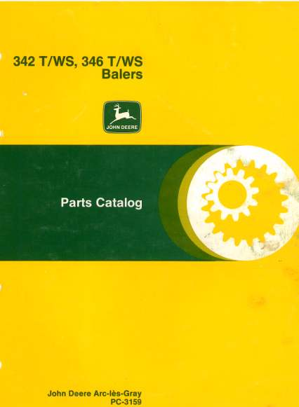 John Deere Baler 342  U0026 346 Twine And Wire Parts Manual