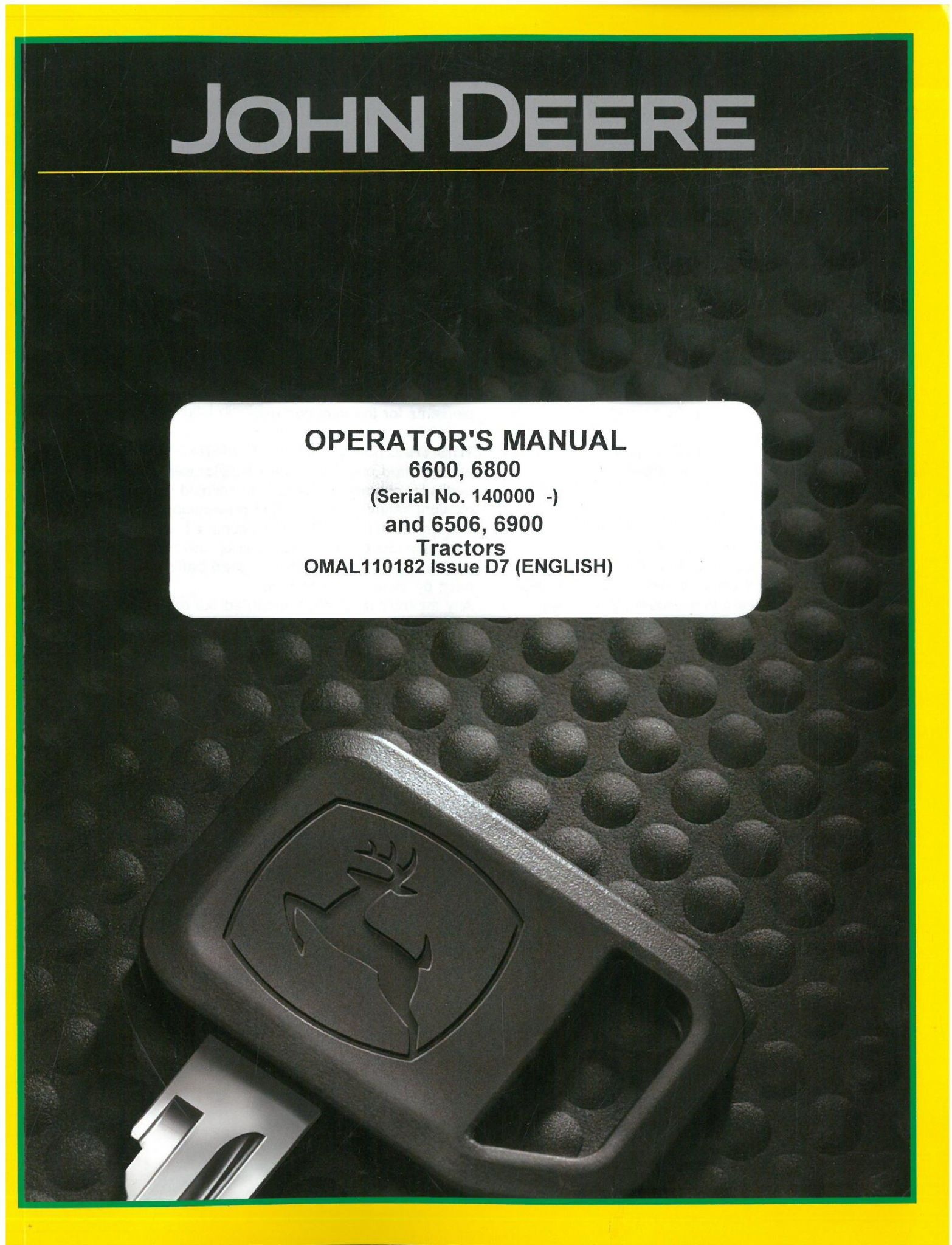 John Deere Tractor 6600 6800 6506 6900 Operators Manual - ORIGINAL MANUAL