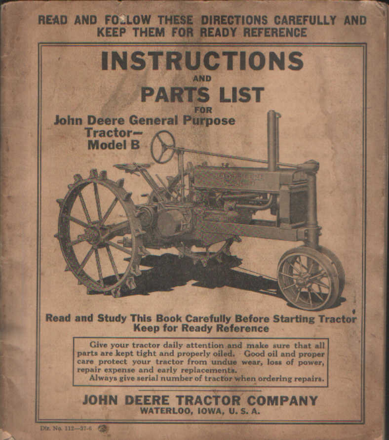 John Deere Tractor Model B Operators Manual With Parts List