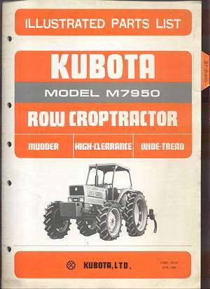 Kubota Tractor M7950 Mudder, High Clearance Row Crop Parts Manual