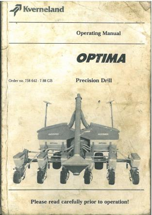 Kverneland Accord Precision Seed Drill - Optima Operators Manual