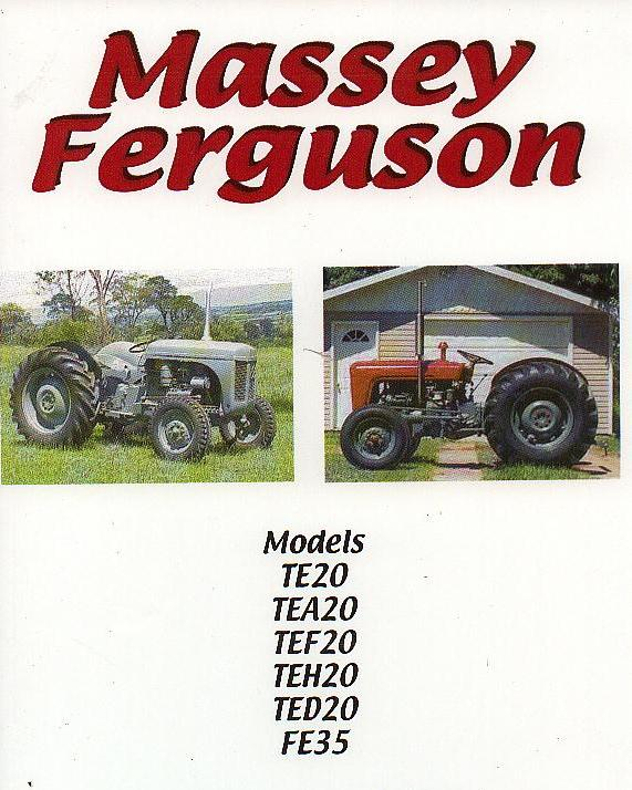 Massey Ferguson / Ferguson TE20 TEA20 TEF20 TEH20 TED20 FE35 Tractor  Service Workshop Manual