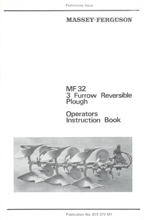 Massey Ferguson 32 Plough Operator Instruction Book Tractor Manuals & Publications