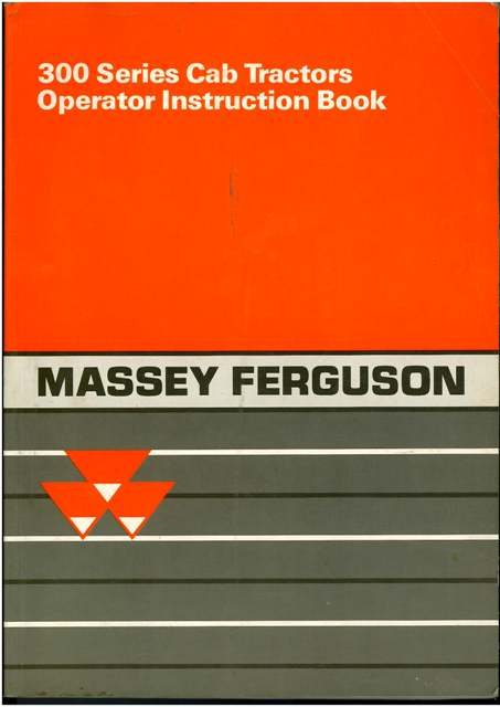 Massey Ferguson Tractor 300 Series Operators Manual