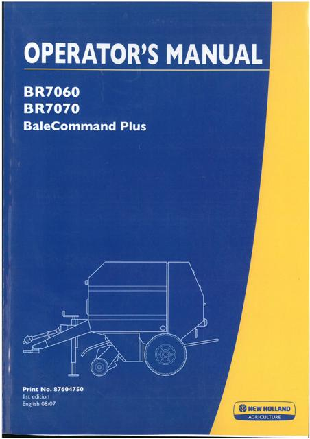 new holland bale command plus operators manual for br7060 br7070 rh agrimanuals com new holland bale command plus operators manual New Holland Mower Manual