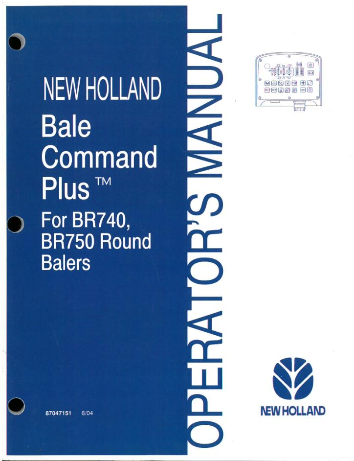 new holland bale command plus operators manual for br740 br750 rh agrimanuals com Owner Manuals New Holland New Holland TN65 Manual