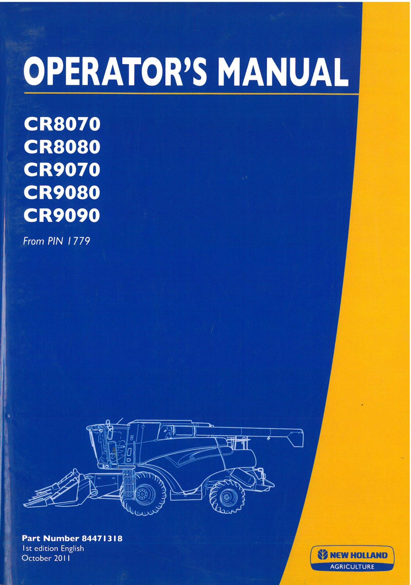 new holland combine cr8070 cr8080 cr9070 cr9080 cr9090 operators manual rh agrimanuals com holland grill user manual Instruction Manual