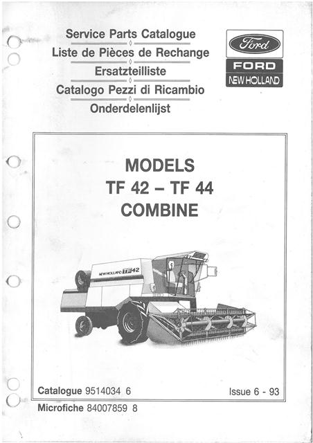 New Holland Combine TF42   TF44 Parts Manual