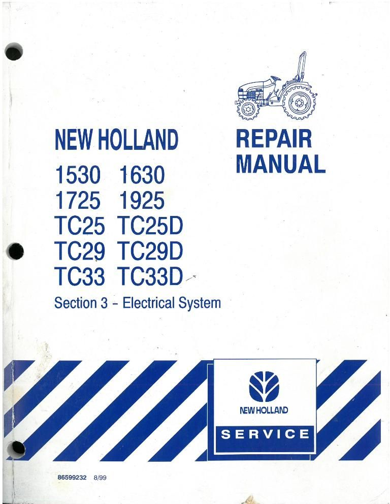 New Holland Tractor 1530 1630 1725 1925 Tc25 Tc25d Tc29 Tc29d Tc33 Tc33d Electrical System