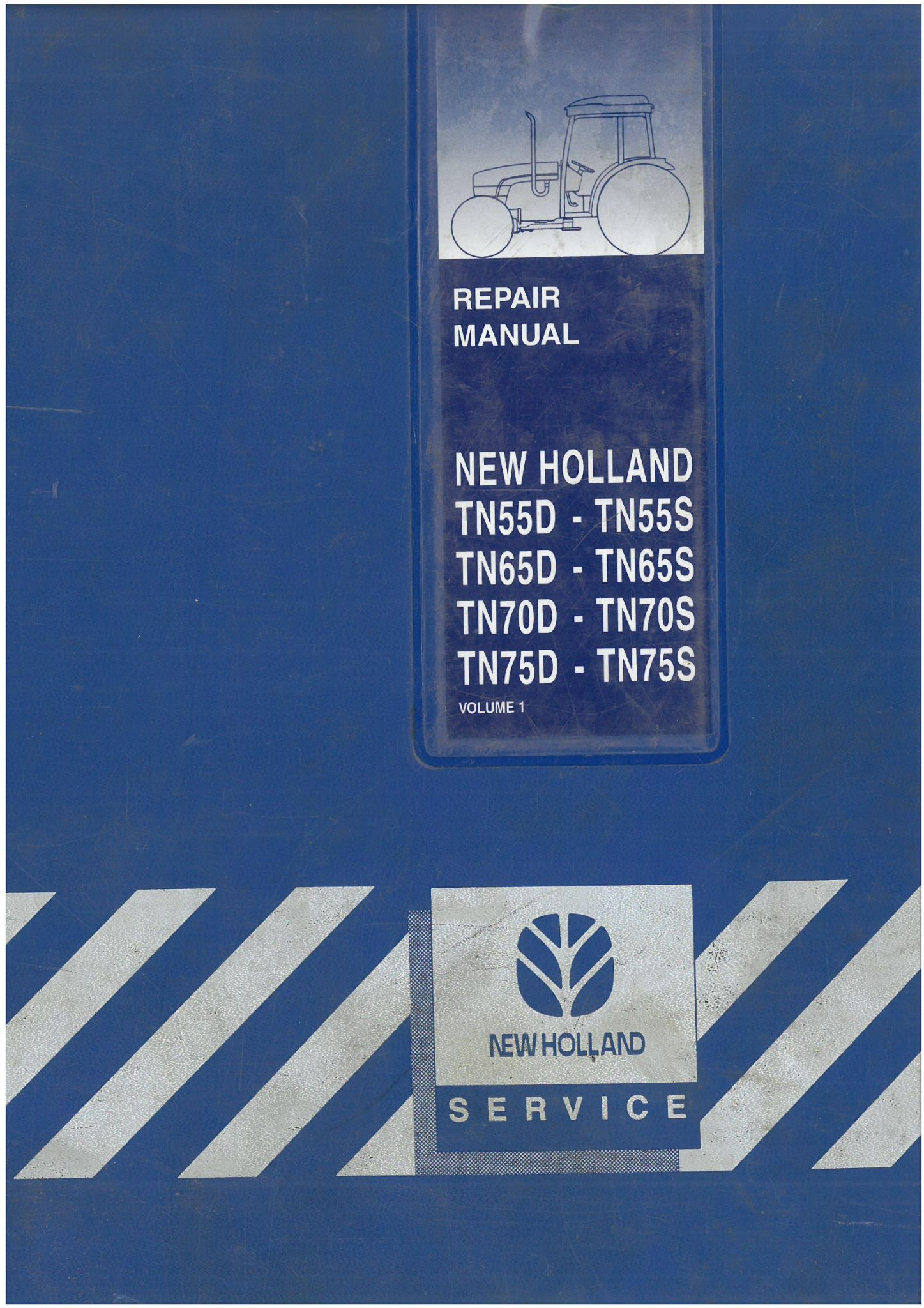 New Holland Tractor TN55D TN55S TN65D TN65S TN70D TN70S TN75D TN75S Workshop  Service Manual