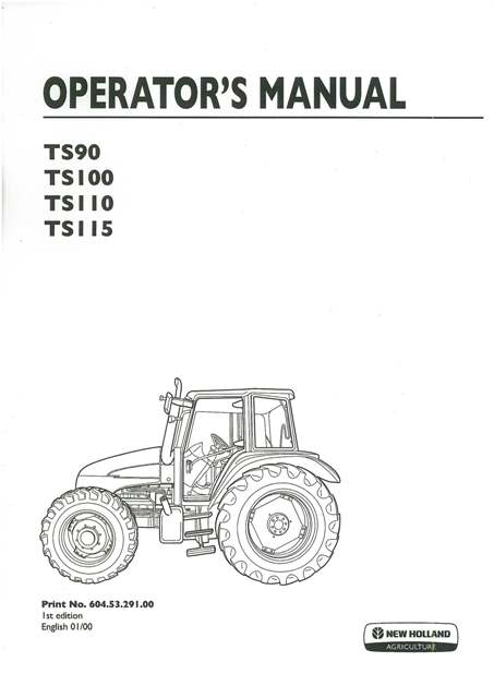 New Holland Tractor TS90 TS100 TS110 TS115 Operators Manual