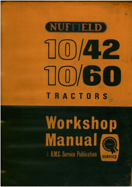 nuffield tractor 10 42 10 60 workshop service manual rh agrimanuals com Nuffield Tractor Old Nuffield Tractor 66