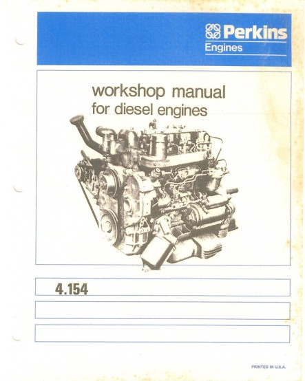 Perkins Diesel Engine 4 154 Workshop Service Manual
