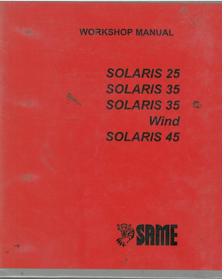 same tractor solaris 25 35 35 wind and 45 repair workshop service manual rh agrimanuals com Chinese Tractors Tractor Owners Manuals