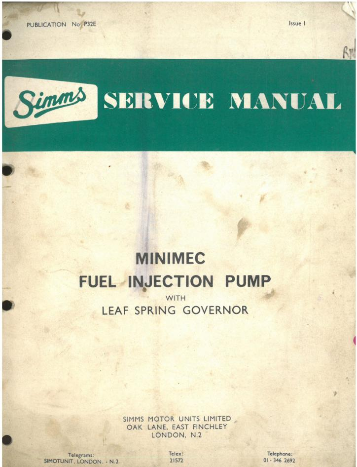 simms minimec fuel injection pump with leaf spring governor workshop rh agrimanuals com Enderle Fuel Injection cav dpa fuel injection pump workshop manual