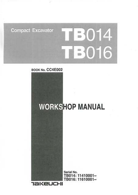 takeuchi hydraulic excavator tb014 tb016 workshop service manual rh agrimanuals com takeuchi service manual tl12r2 takeuchi service manuals tl12