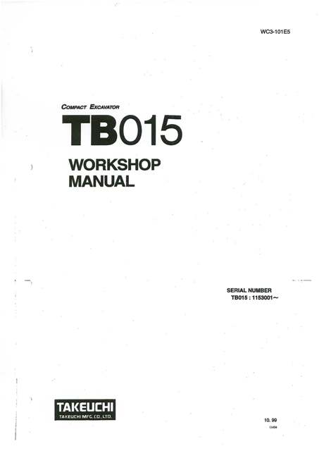 takeuchi hydraulic excavator tb015 workshop service manual rh agrimanuals com takeuchi service manuals tb260 takeuchi service manual tl10v