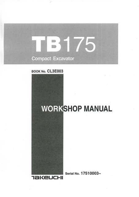 takeuchi hydraulic excavator tb175 workshop service manual rh agrimanuals com takeuchi service manual tl230 takeuchi service manual tl10v