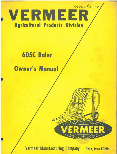 Vermeer Round Baler 605c Operators Manual With Parts List