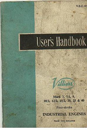 Villiers Engine MK 7, 7-1, 9, 10-2, 12-2, 15-2, 20, 25 & 40 Four Stroke  Industrial Engine Manual
