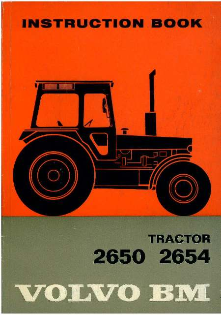 Volvo BM Tractor 2650 2654 Operators Manual